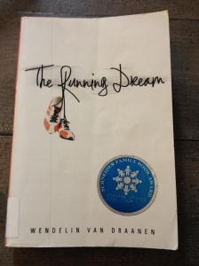 """""""The Running Dream"""" by Wendelin Van Draanen. (Vanessa Junkin photo)"""