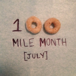I made it to 100 miles for July, and marked my accomplishment with a couple Cheerios. (Vanessa Junkin photo)